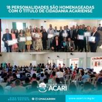 18 PERSONALIDADES SÃO HOMENAGEADAS COM O TÍTULO DE CIDADANIA ACARIENSE