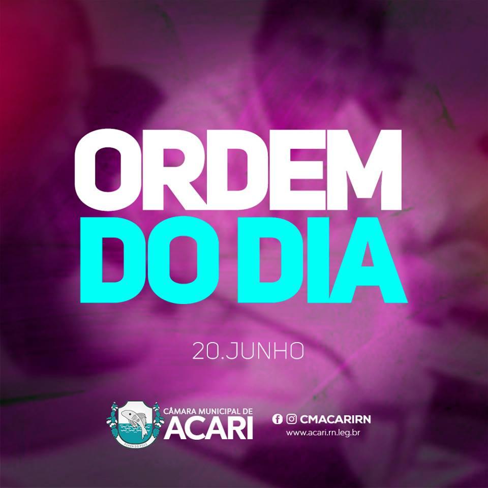 A Câmara Municipal de Acari divulga a seguir a Ordem do Dia da 19ª Sessão Ordinária