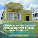 Câmara Municipal de Acari/RN devolve mais de R$ 138 mil para Prefeitura