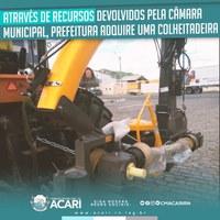 ATRAVÉS DE RECURSOS DEVOLVIDOS PELA CÂMARA MUNICIPAL, PREFEITURA ADQUIRE UMA COLHEITADEIRA.