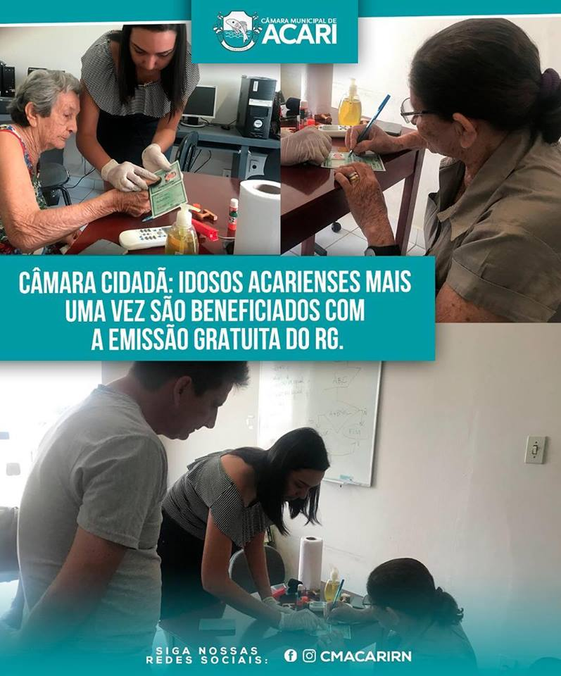 CÂMARA CIDADÃ: IDOSOS ACARIENSES MAIS UMA VEZ SÃO BENEFICIADOS COM A EMISSÃO GRATUITA DO RG.