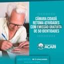 CÂMARA CIDADÃ RETOMA ATIVIDADES COM EMISSÃO GRATUITA DE 50 IDENTIDADES