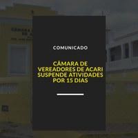 Câmara de Acari suspende atividades pelos próximos 15 dias