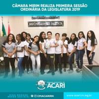 CÂMARA MIRIM REALIZA PRIMEIRA SESSÃO ORDINÁRIA DA LEGISLATURA 2019.