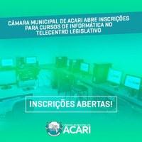 CÂMARA MUNICIPAL DE ACARI ABRE INSCRIÇÕES PARA CURSOS DE INFORMÁTICA NO TELECENTRO LEGISLATIVO.