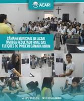 CÂMARA MUNICIPAL DE ACARI DIVULGA RESULTADO FINAL DAS ELEIÇÕES DO PROJETO CÂMARA MIRIM