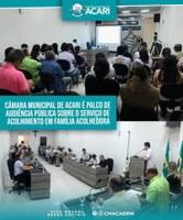 CÂMARA MUNICIPAL DE ACARI É PALCO DE AUDIÊNCIA PÚBLICA SOBRE O SERVIÇO DE ACOLHIMENTO EM FAMÍLIA ACOLHEDORA