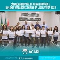 CÂMARA MUNICIPAL DE ACARI EMPOSSA E DIPLOMA VEREADORES MIRINS DA LEGISLATURA 2019