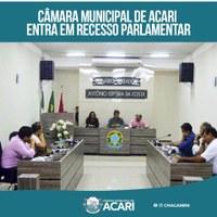 CÂMARA MUNICIPAL DE ACARI ENTRA EM RECESSO PARLAMENTAR
