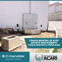 CÂMARA MUNICIPAL DE ACARI GARANTE ABASTECIMENTO D'ÁGUA GRATUITO A POPULAÇÃO