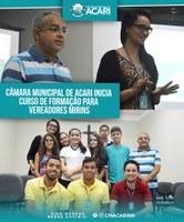 CÂMARA MUNICIPAL DE ACARI INICIA CURSO DE FORMAÇÃO PARA VEREADORES MIRINS