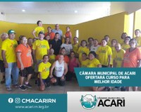 CÂMARA MUNICIPAL DE ACARI OFERTARÁ CURSO PARA MELHOR IDADE