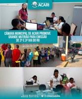 CÂMARA MUNICIPAL DE ACARI PROMOVE GRANDE MUTIRÃO PARA EMISSÃO DE 2ª E 3ª VIA DO RG.