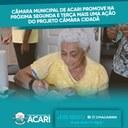 CÂMARA MUNICIPAL DE ACARI PROMOVE NA PRÓXIMA SEGUNDA E TERÇA MAIS UMA AÇÃO DO PROJETO CÂMARA CIDADÃ.