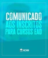 COMUNICADO AOS INSCRITOS PARA CURSOS EaD