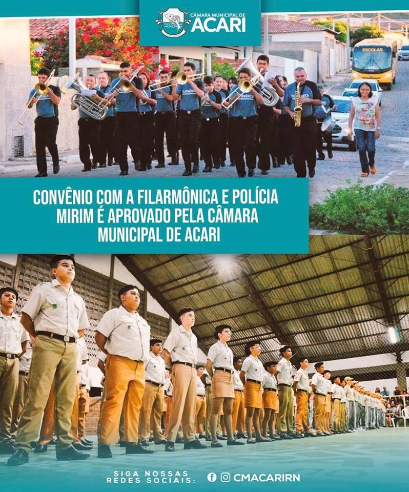 CONVÊNIO COM A FILARMÔNICA E POLÍCIA MIRIM É APROVADO PELA CÂMARA MUNICIPAL DE ACARI.