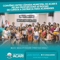 CONVÊNIO ENTRE CÂMARA MUNICIPAL DE ACARI E FECAM PROPORCIONA 40 BOLSAS DE CURSOS A DISTÂNCIA PARA ACARIENSES.