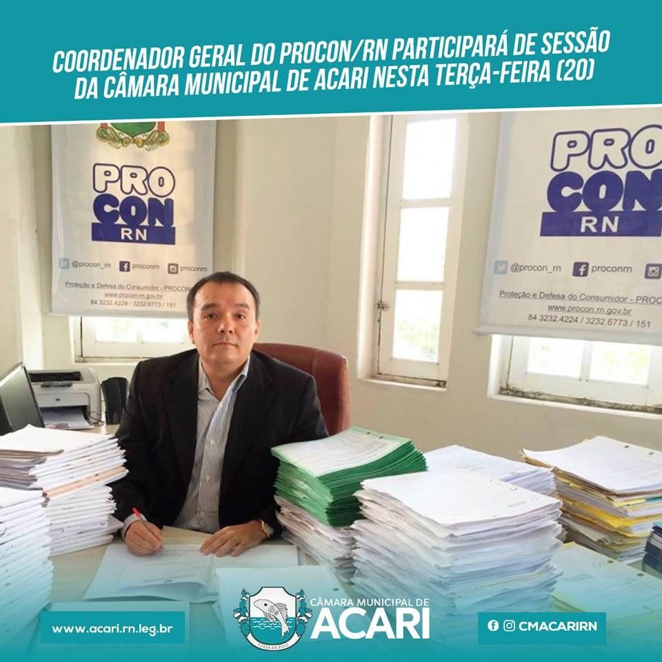 COORDENADOR GERAL DO PROCON/RN PARTICIPARÁ DE SESSÃO DA CÂMARA MUNICIPAL DE ACARI NESTA TERÇA-FEIRA (20)