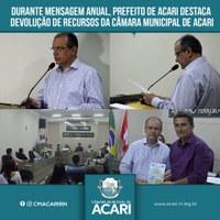 DURANTE MENSAGEM ANUAL, PREFEITO DE ACARI DESTACA DEVOLUÇÃO DE RECURSOS DA CÂMARA MUNICIPAL DE ACARI