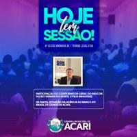 Hoje acontece a 6ª Sessão Ordinária da Câmara Municipal de Acari.