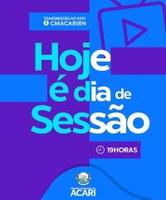 HOJE É DIA DE SESSÃO ORDINÁRIA!
