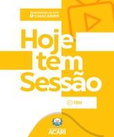 HOJE TEM SESSÃO ORDINÁRIA!