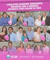 LEGISLATIVO ACARIENSE HOMENAGEIA MULHERES COM A COMENDA ANTONIETA PIRES GALVÃO DE GÓES .