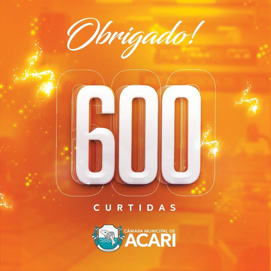 PÁGINA OFICIAL DA CÂMARA MUNICIPAL DE ACARI CHEGA A 600 CURTIDAS