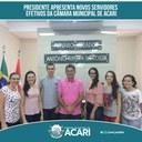 PRESIDENTE DA CÂMARA APRESENTA NOVOS SERVIDORES EFETIVOS DA CÂMARA MUNICIPAL DE ACARI