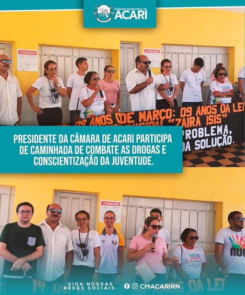 PRESIDENTE DA CÂMARA DE ACARI PARTICIPA DE CAMINHADA DE COMBATE AS DROGAS E CONSCIENTIZAÇÃO DA JUVENTUDE.