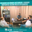 PRESIDENTE DA CÂMARA JOSÉ RIVALDO E VEREADOR RUDYSON RIC VISITAM PREFEITO EM EXERCÍCIO