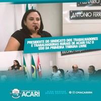 PRESIDENTE DO SINDICATO DOS TRABALHADORES E TRABALHADORAS RURAIS DE ACARI FAZ O USO DA PRIMEIRA TRIBUNA LIVRE