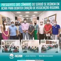PRESIDENTES DAS CÂMARAS DO SERIDÓ SE REÚNEM EM ACARI PARA DEBATER CRIAÇÃO DE ASSOCIAÇÃO REGIONAL