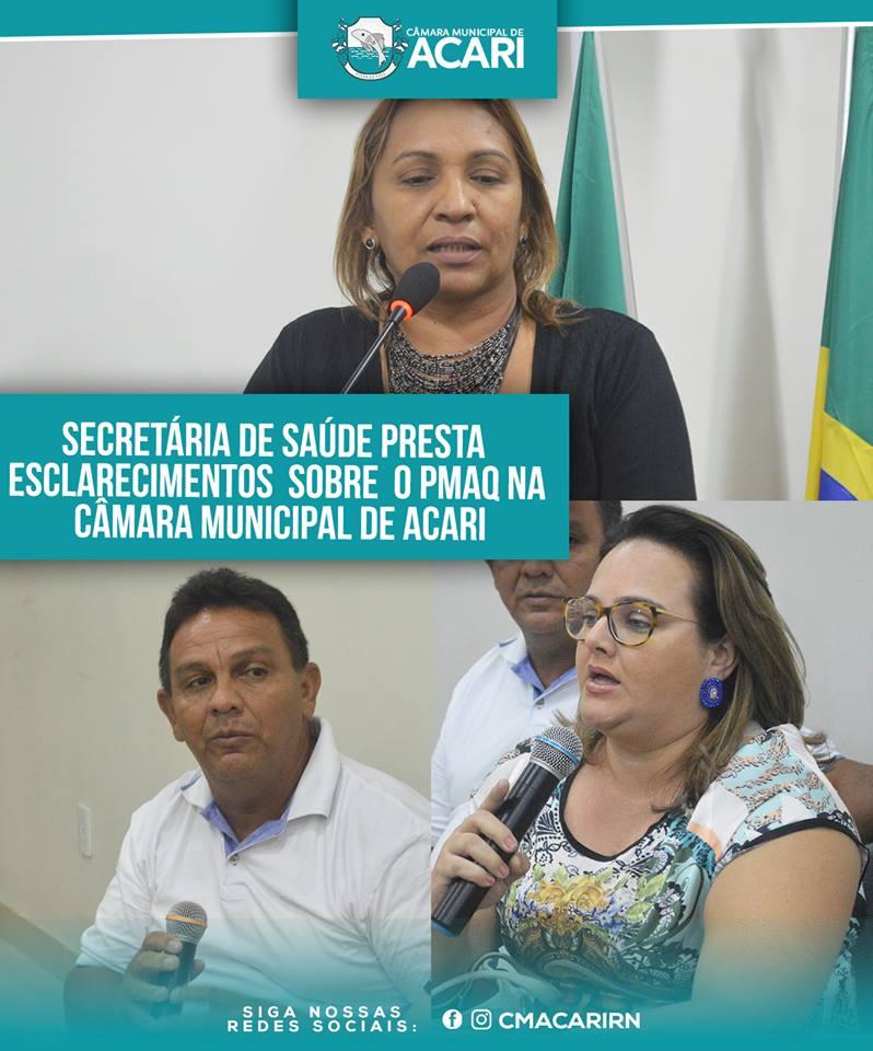 SECRETÁRIA DE SAÚDE PRESTA ESCLARECIMENTOS SOBRE O PMAQ NA CÂMARA MUNICIPAL DE ACARI