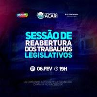 SESSÃO DE REABERTURA DOS TRABALHOS LEGISLATIVOS DA CÂMARA MUNICIPAL DE ACARI ACONTECE NESTA TERÇA-FEIRA (06)