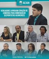 VEREADORES APROVAM CRIAÇÃO DE COMENDA PARA HOMENAGEAR DESPORTISTAS ACARIENSES.